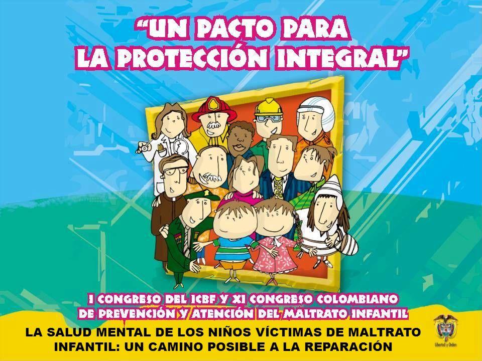 LA SALUD MENTAL DE LOS NIÑOS VÍCTIMAS DE MALTRATO INFANTIL: UN CAMINO POSIBLE A LA REPARACIÓN