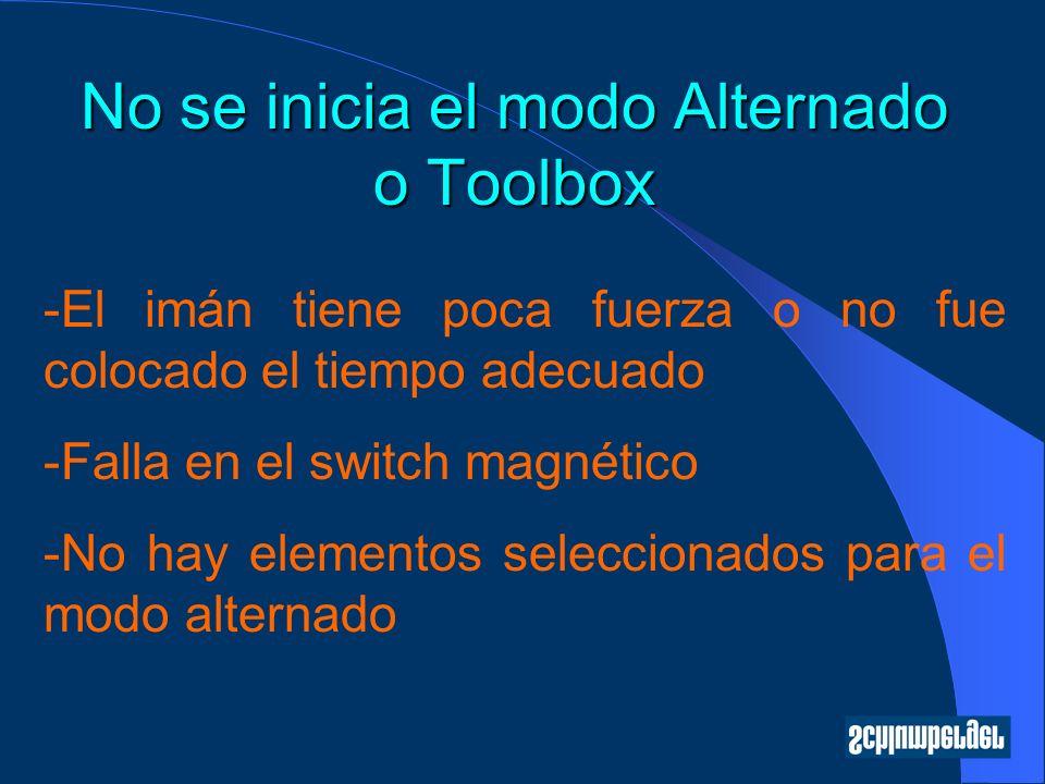 No se inicia el modo Alternado o Toolbox