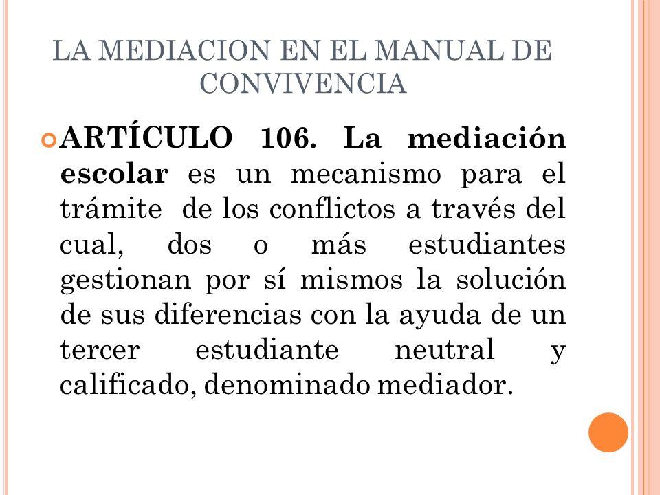 LA MEDIACION EN EL MANUAL DE CONVIVENCIA