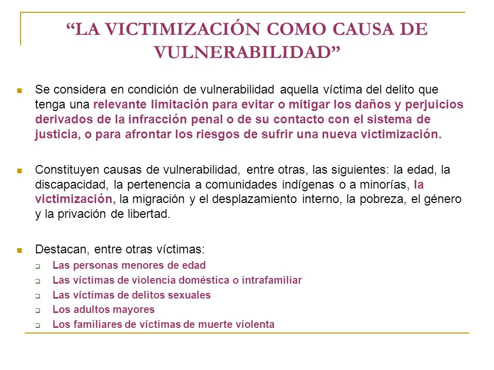 LA VICTIMIZACIÓN COMO CAUSA DE VULNERABILIDAD