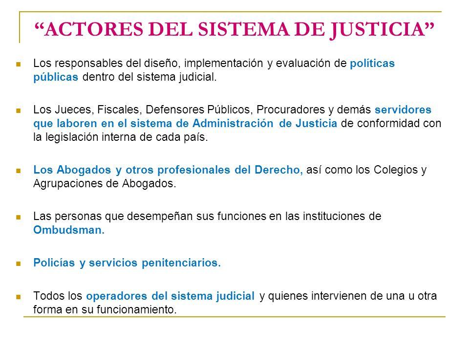 ACTORES DEL SISTEMA DE JUSTICIA