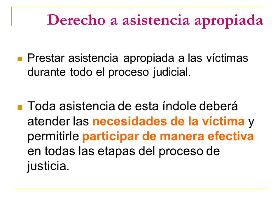 Derecho a asistencia apropiada