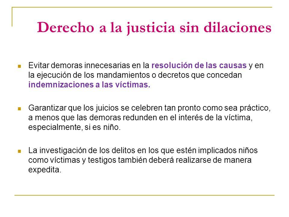 Derecho a la justicia sin dilaciones