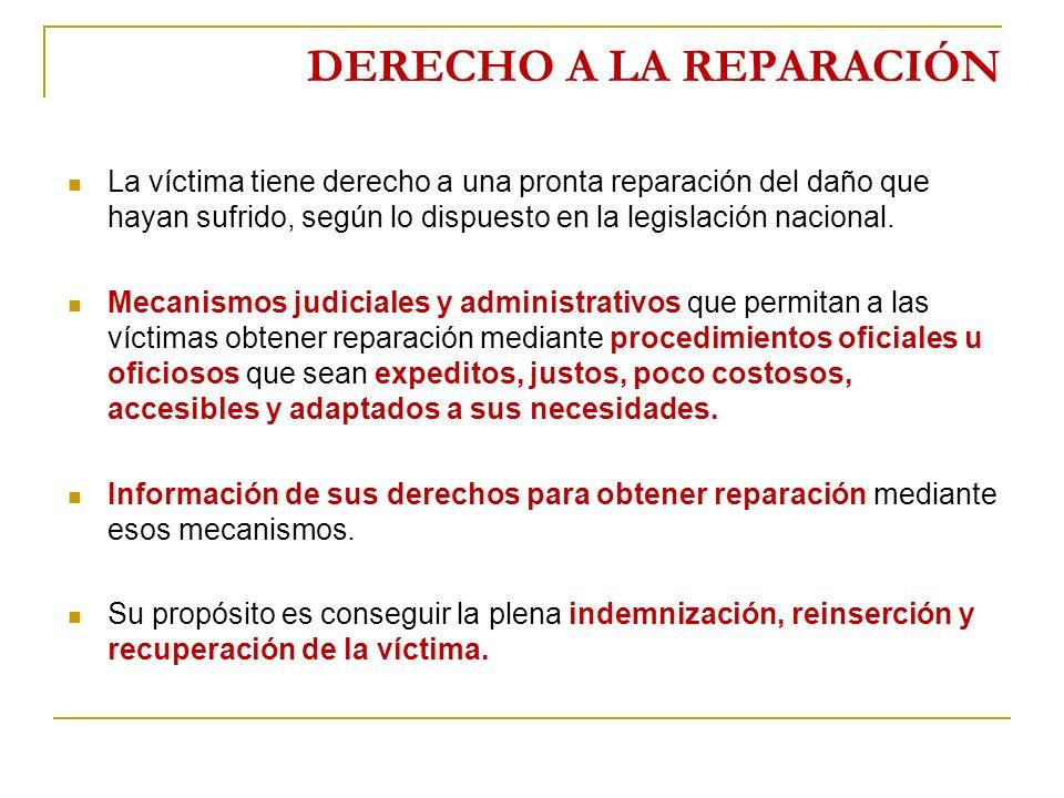 DERECHO A LA REPARACIÓN