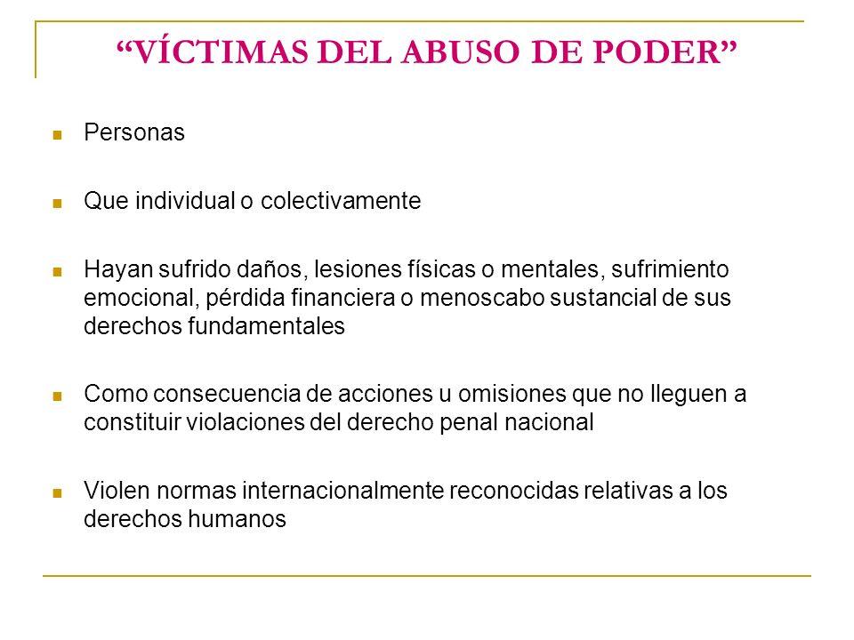 VÍCTIMAS DEL ABUSO DE PODER
