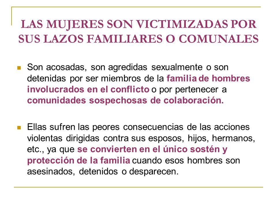 LAS MUJERES SON VICTIMIZADAS POR SUS LAZOS FAMILIARES O COMUNALES