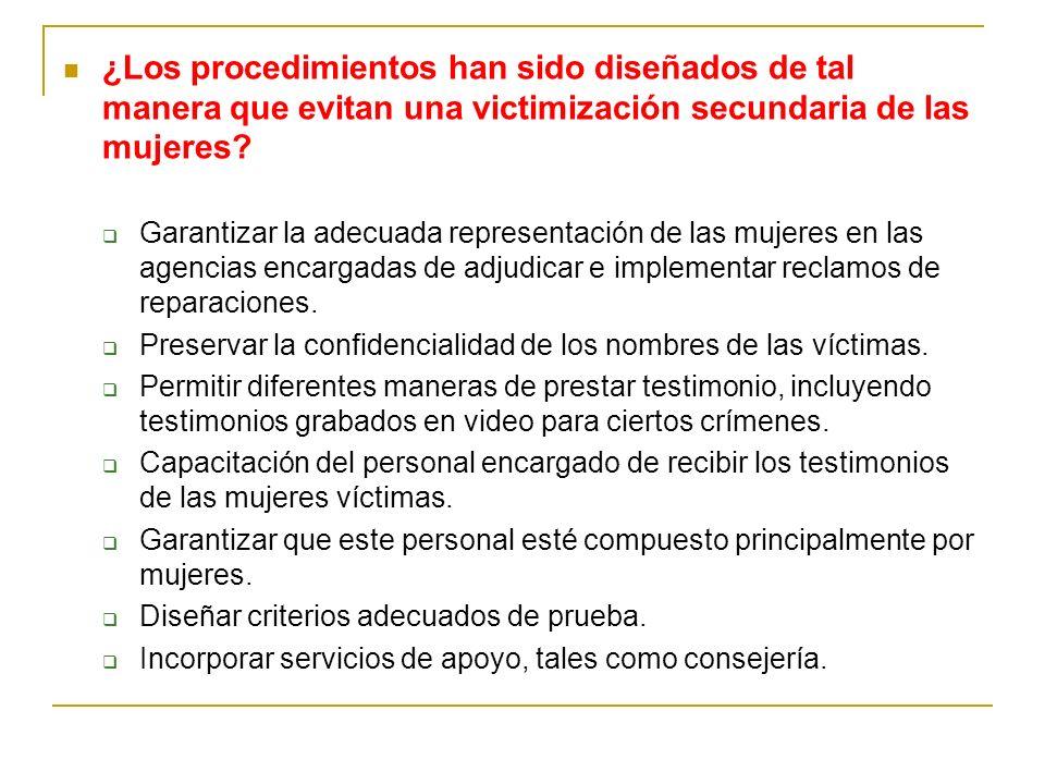 ¿Los procedimientos han sido diseñados de tal manera que evitan una victimización secundaria de las mujeres
