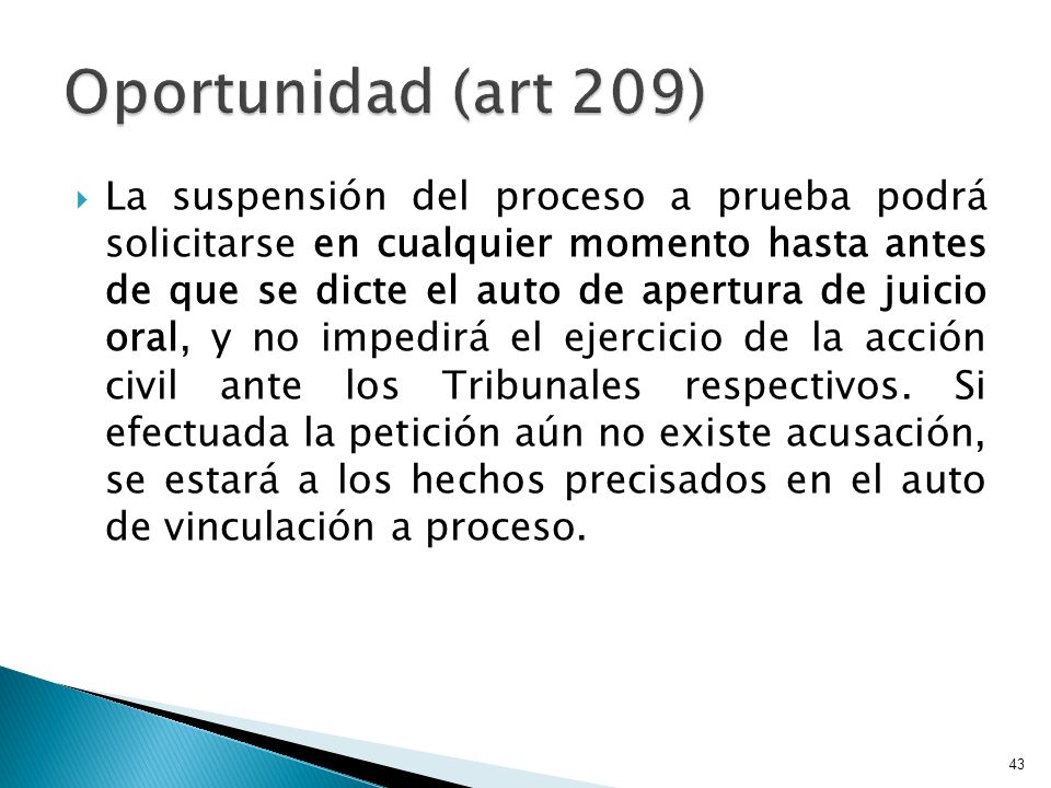 Oportunidad (art 209)