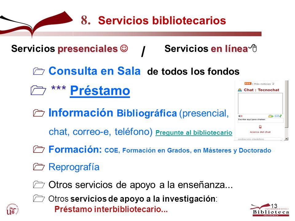 / 8. Servicios bibliotecarios  *** Préstamo Servicios presenciales 