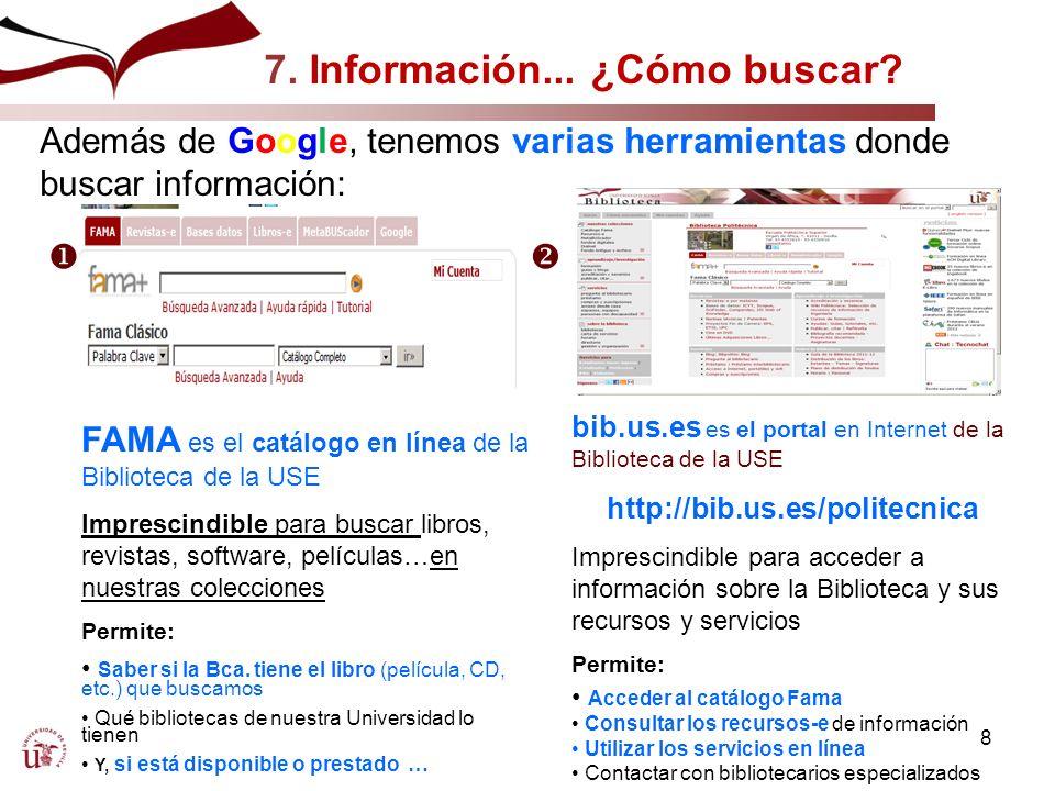 7. Información... ¿Cómo buscar