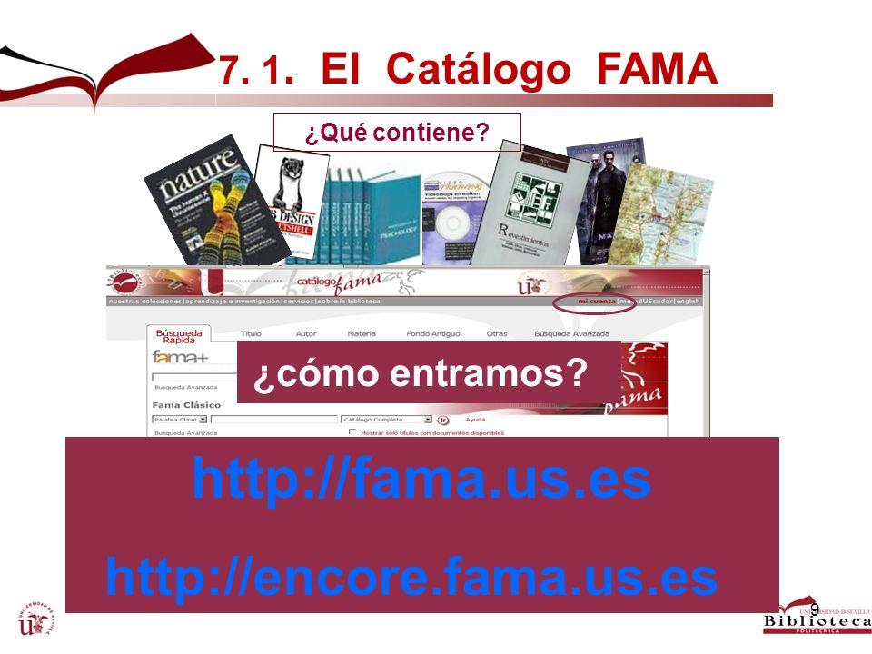 http://fama.us.es http://encore.fama.us.es 7. 1. El Catálogo FAMA
