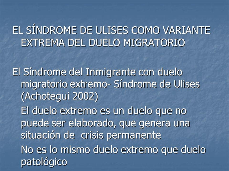 EL SÍNDROME DE ULISES COMO VARIANTE EXTREMA DEL DUELO MIGRATORIO