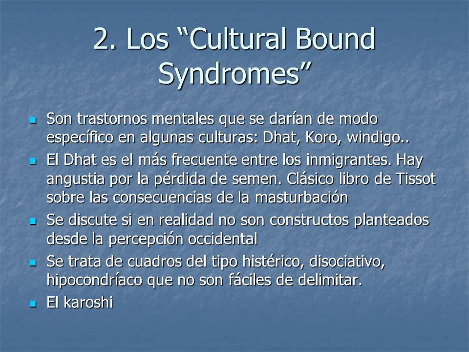 2. Los Cultural Bound Syndromes