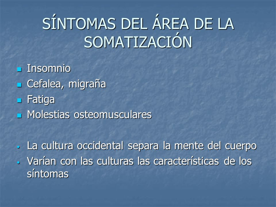 SÍNTOMAS DEL ÁREA DE LA SOMATIZACIÓN