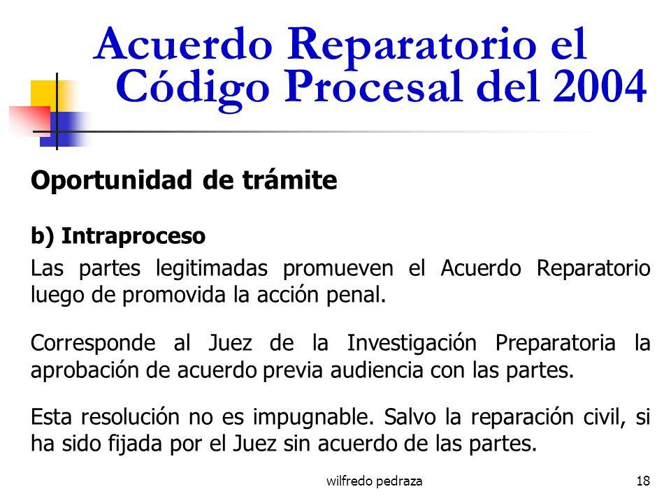 Acuerdo Reparatorio el Código Procesal del 2004