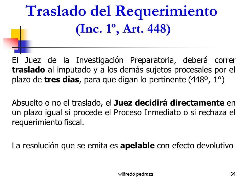 Traslado del Requerimiento (Inc. 1º, Art. 448)
