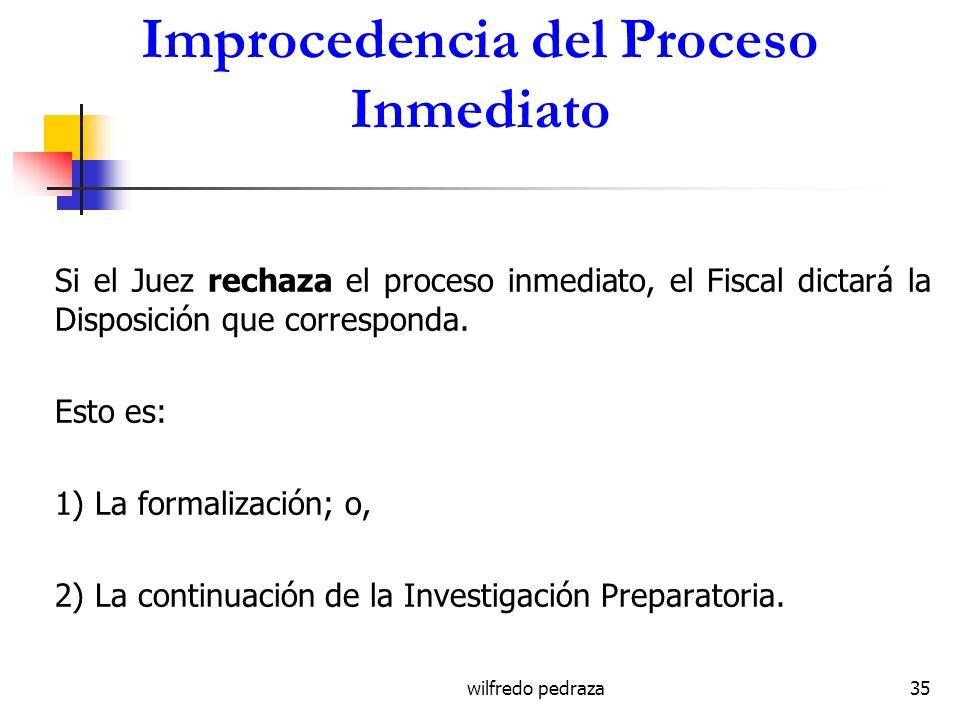 Improcedencia del Proceso Inmediato