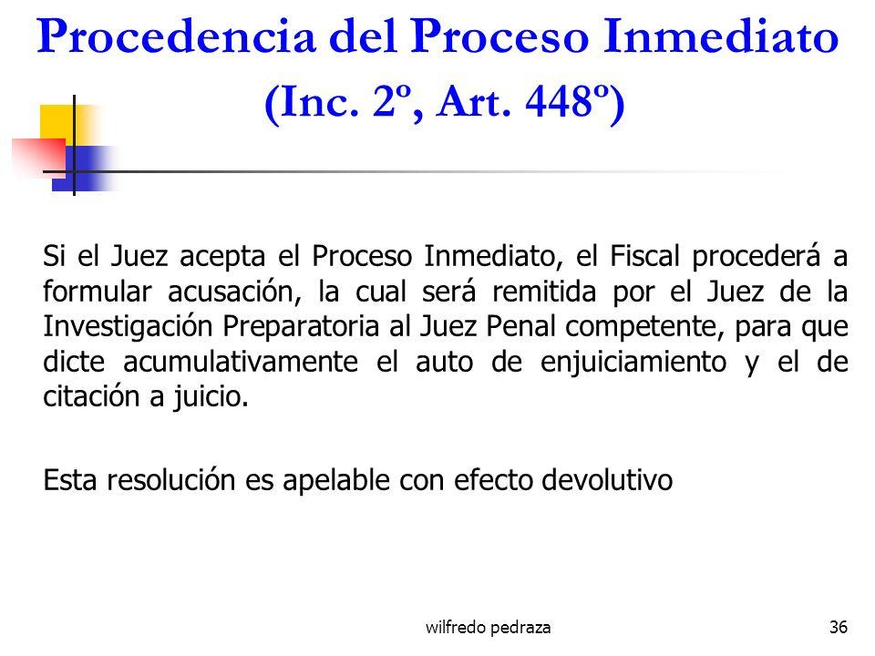 Procedencia del Proceso Inmediato (Inc. 2º, Art. 448º)