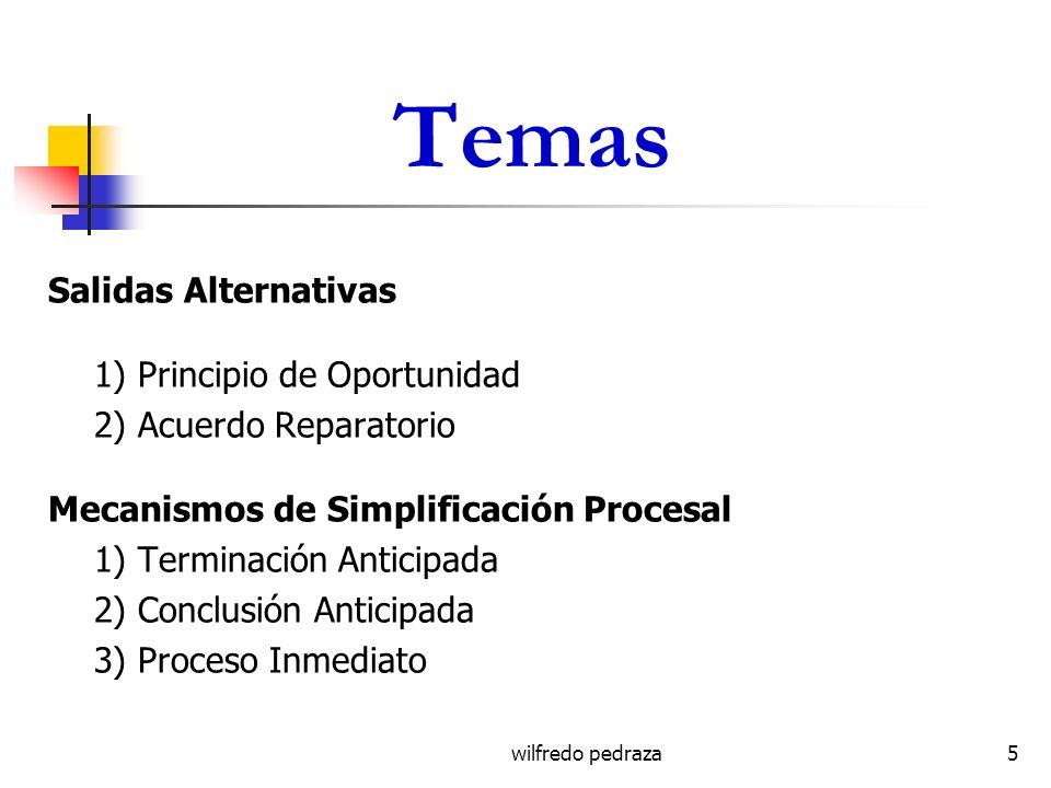 Temas Salidas Alternativas 1) Principio de Oportunidad