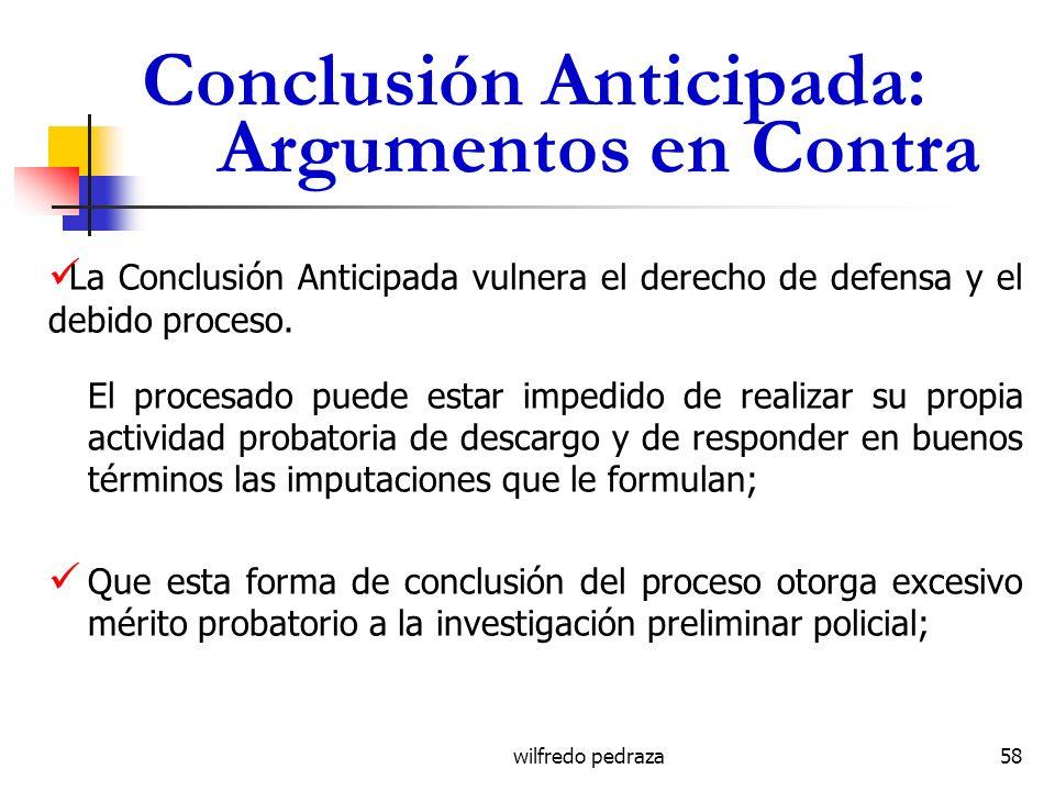 Conclusión Anticipada: Argumentos en Contra