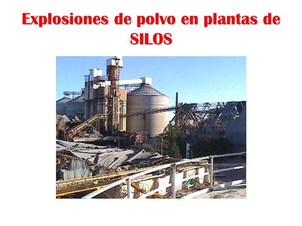 Explosiones de polvo en plantas de SILOS