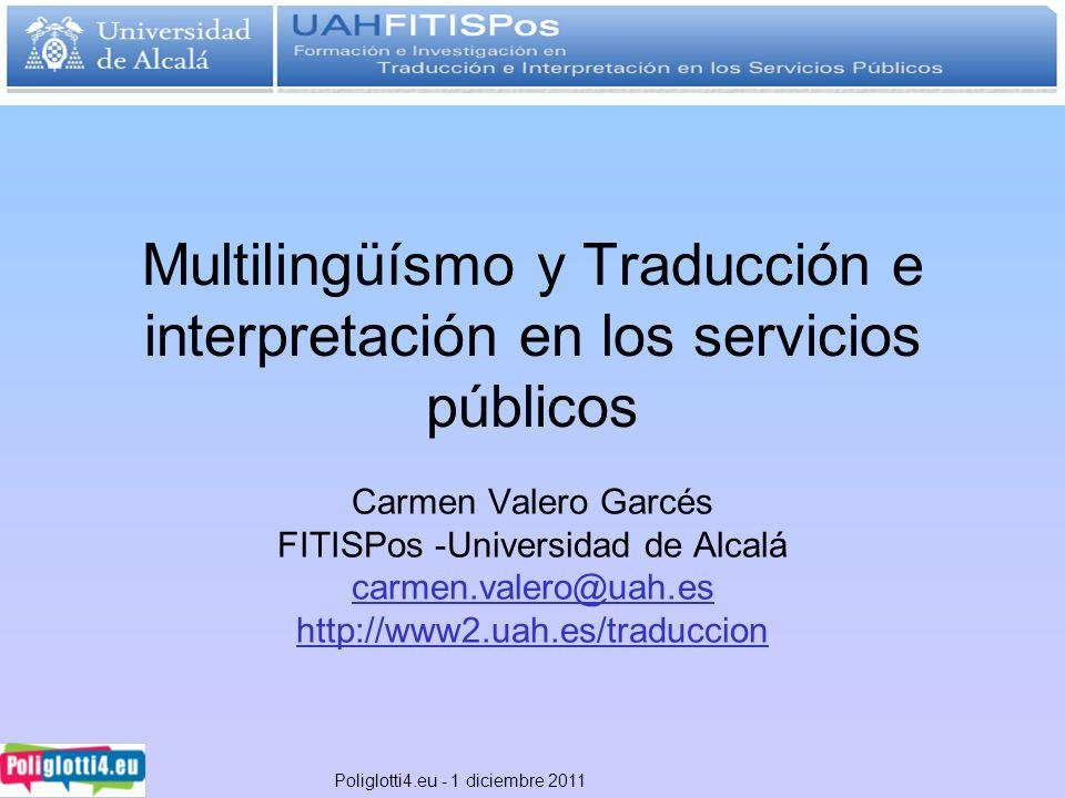 Multilingüísmo y Traducción e interpretación en los servicios públicos
