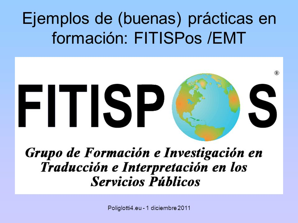 Ejemplos de (buenas) prácticas en formación: FITISPos /EMT