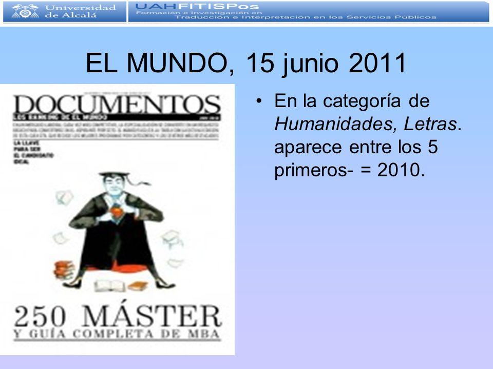 EL MUNDO, 15 junio 2011En la categoría de Humanidades, Letras.
