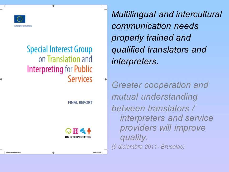 Multilingual and intercultural communication needs