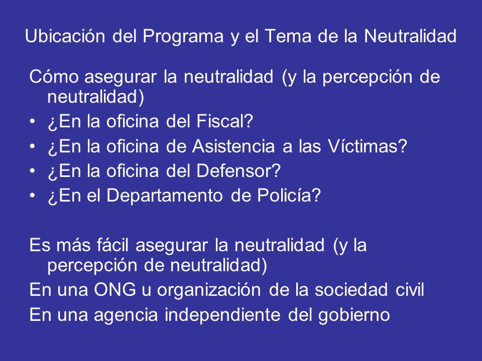 Ubicación del Programa y el Tema de la Neutralidad