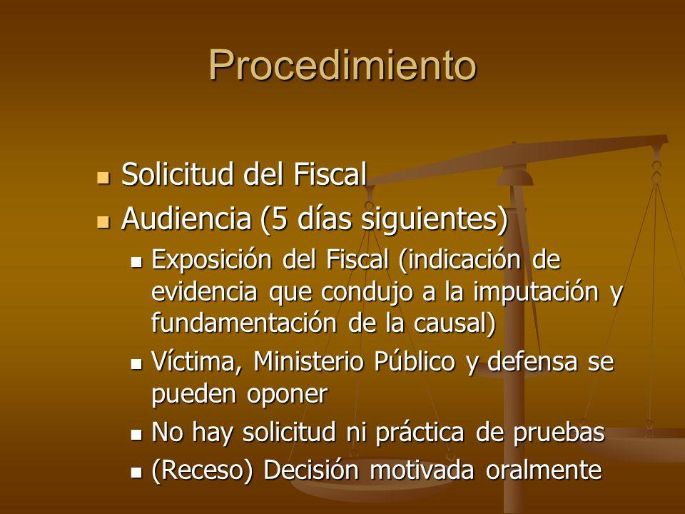 Procedimiento Solicitud del Fiscal Audiencia (5 días siguientes)
