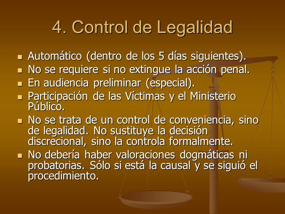 4. Control de Legalidad Automático (dentro de los 5 días siguientes).