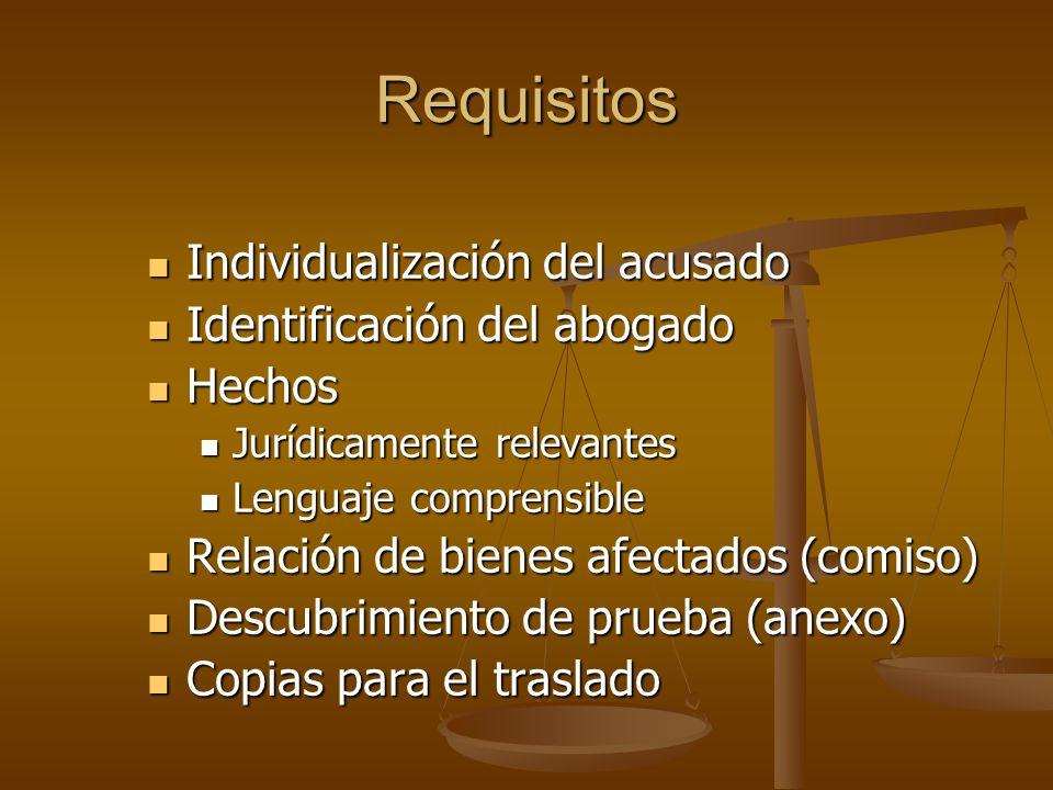 Requisitos Individualización del acusado Identificación del abogado
