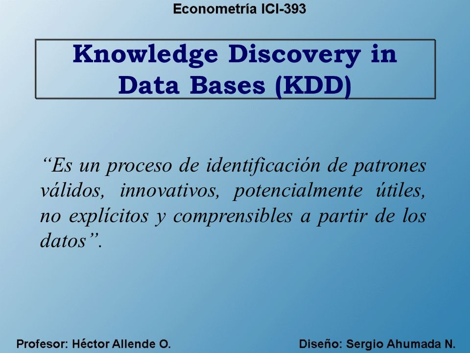 Knowledge Discovery in Data Bases (KDD)