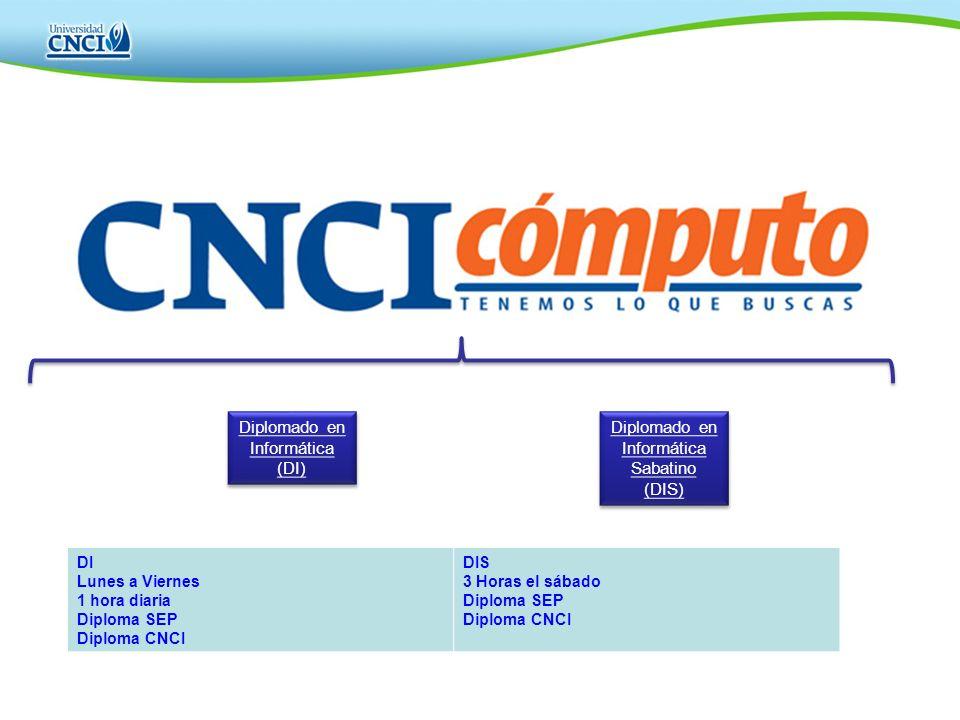 Diplomado en Informática (DI) Diplomado en Informática Sabatino (DIS)