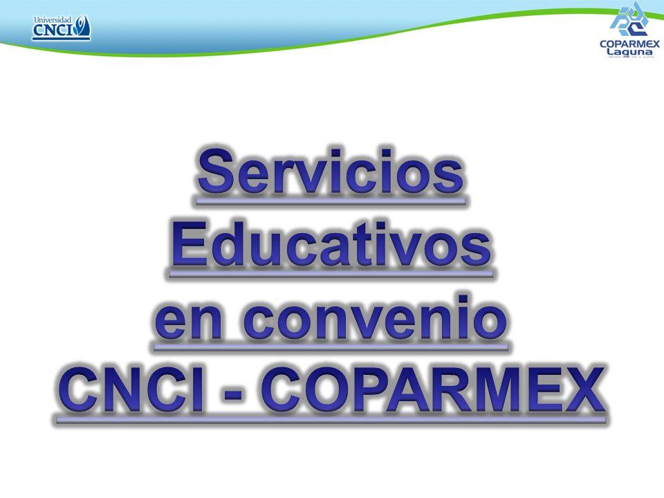 Servicios Educativos en convenio CNCI - COPARMEX