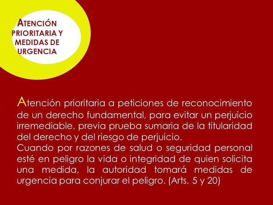 ATENCIÓN PRIORITARIA Y MEDIDAS DE URGENCIA