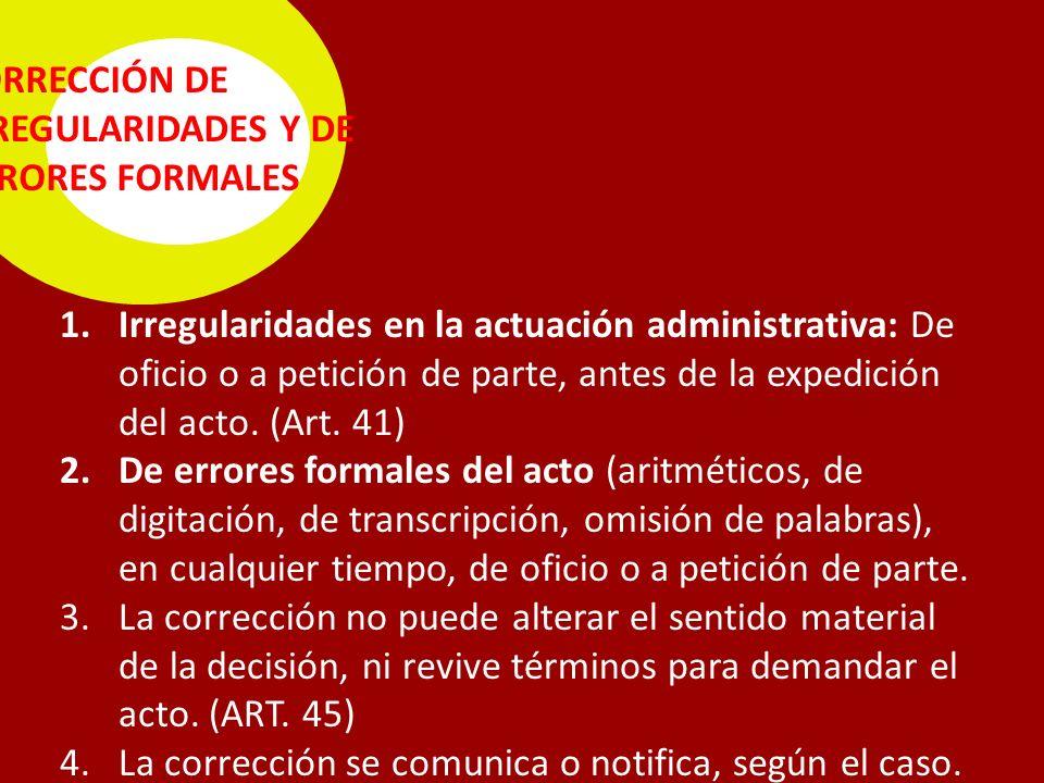 CORRECCIÓN DE IRREGULARIDADES Y DE ERRORES FORMALES