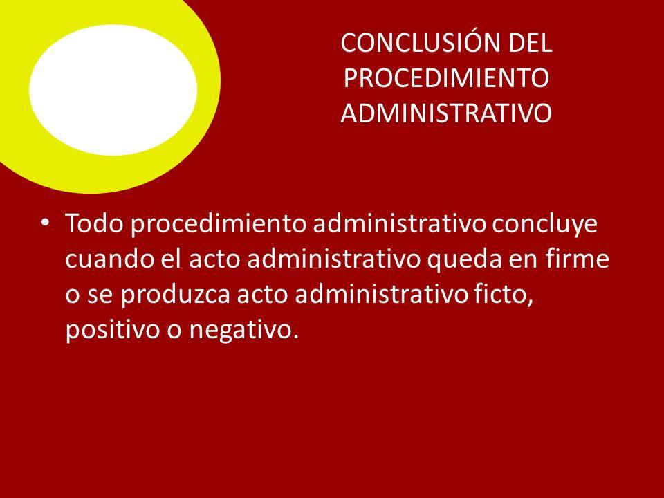 CONCLUSIÓN DEL PROCEDIMIENTO ADMINISTRATIVO