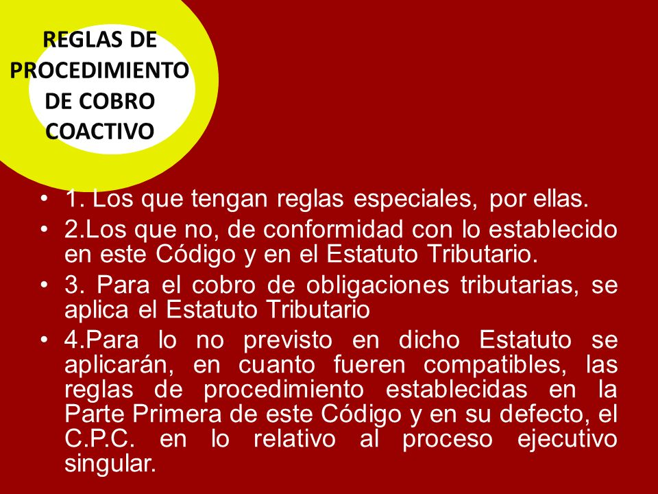 REGLAS DE PROCEDIMIENTO DE COBRO COACTIVO