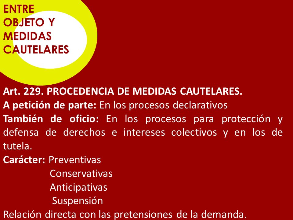 ENTRE OBJETO Y MEDIDAS CAUTELARES