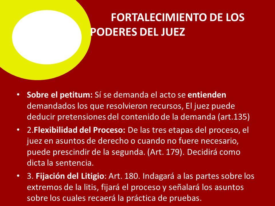 FORTALECIMIENTO DE LOS PODERES DEL JUEZ