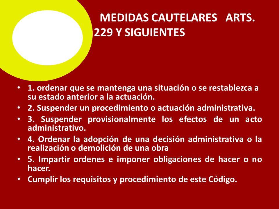 MEDIDAS CAUTELARES ARTS. 229 Y SIGUIENTES