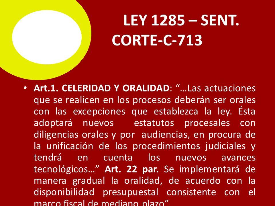 LEY 1285 – SENT. C CORTE-C-713