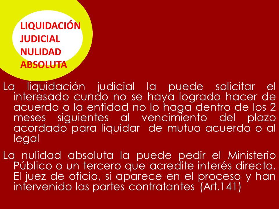 LIQUIDACIÓN JUDICIAL NULIDAD ABSOLUTA.