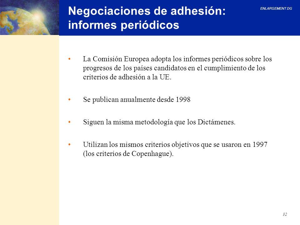 Negociaciones de adhesión: informes periódicos