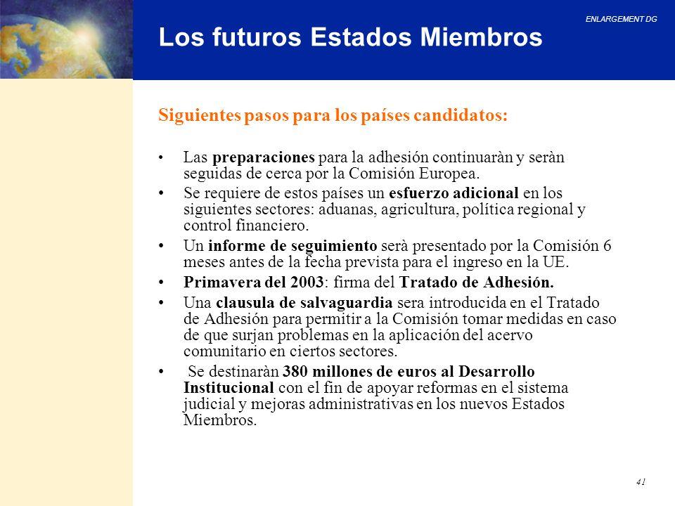 Los futuros Estados Miembros