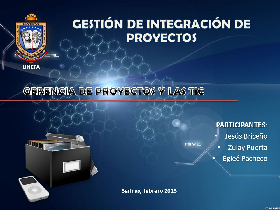 GESTIÓN DE INTEGRACIÓN DE PROYECTOS GERENCIA DE PROYECTOS Y LAS TIC