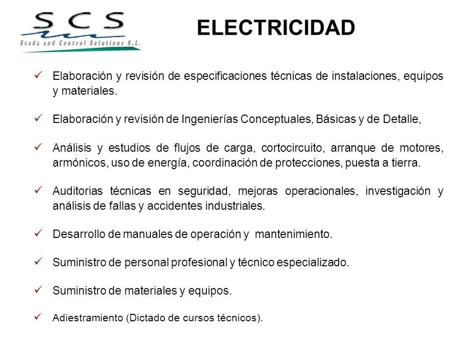 ELECTRICIDADElaboración y revisión de especificaciones técnicas de instalaciones, equipos y materiales.