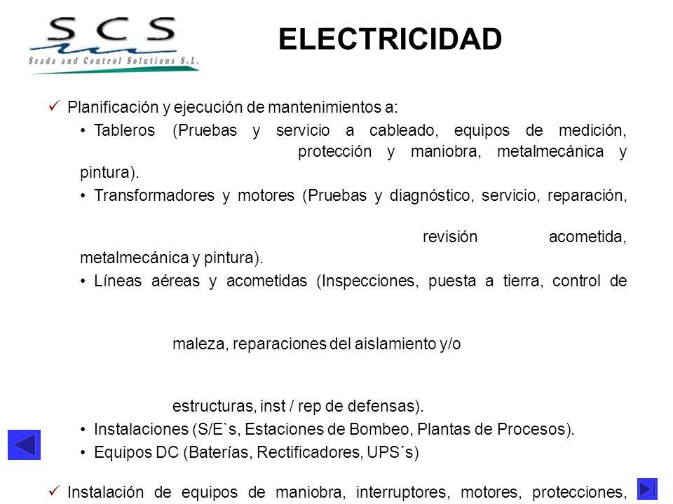 ELECTRICIDAD Planificación y ejecución de mantenimientos a: